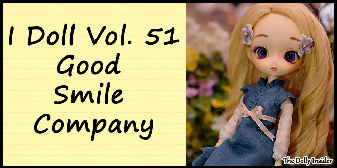 I ♥ Doll vol. 51: Good Smile Company Images