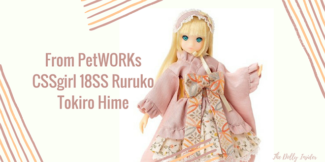 CSSgirl 18SS Ruruko Tokiro Hime (るるこ) by PetWORKs