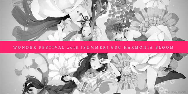 Wonder Festival 2018 Summer: GSC Harmonia bloom