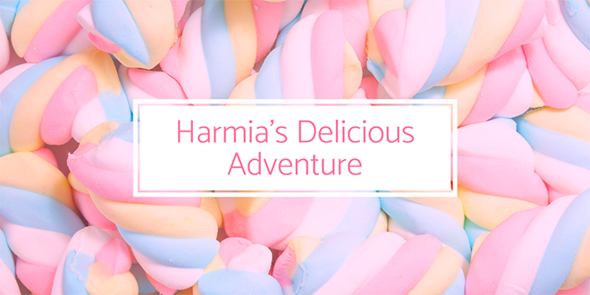 Dolly, Sweets and Treats: Harmia's Delicious Adventure