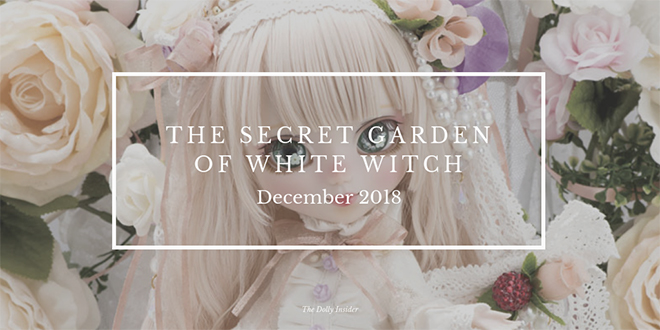 Pullip The Secret Garden of White Witch December 2018