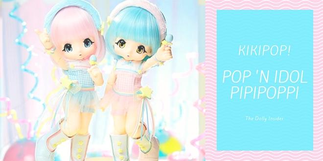 KIKIPOP! Pop 'n Idol PIPIPOPPI: Pink☆Pop, Blue☆Pop, Mint☆Pop