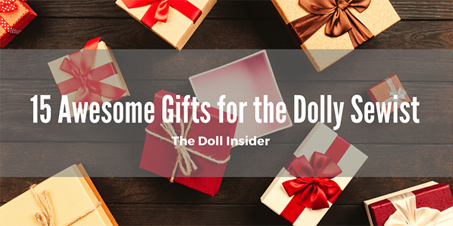 Top Gift Ideas for the Dolly Sewist banner