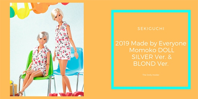2019 Made by Everyone Momoko DOLL SILVER Ver. & BLOND Ver. by Sekiguchi
