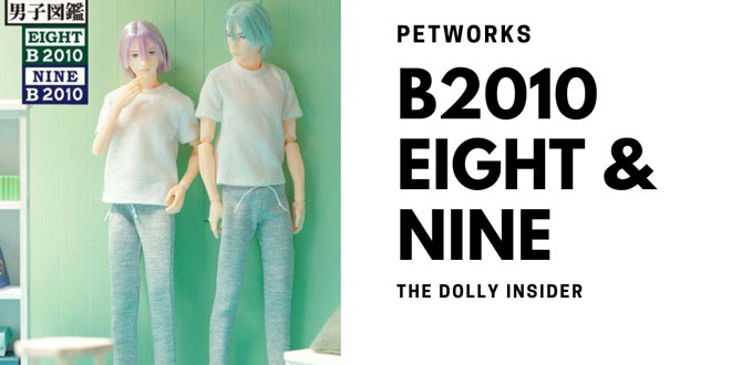 One-Sixth Scale Boys & Male Album: Eight B2010 and Nine by PetWORKs